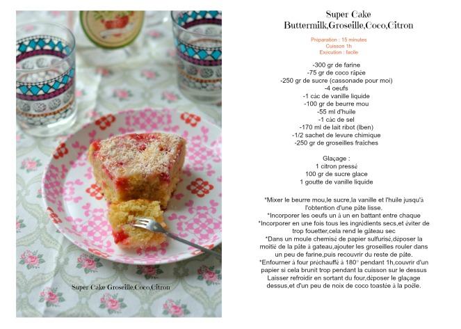 Super Cake Groseille,Coco,Citronrecette