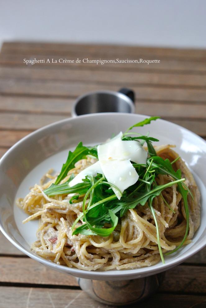 Spaghetti A La Crème de Champignons,Saucisson,Roquette 3