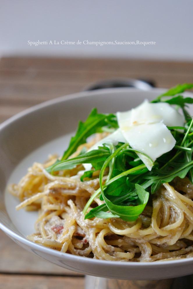 Spaghetti A La Crème de Champignons,Saucisson,Roquette 4